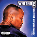 Take A Look Over Your Shoulder (Reality) (Explicit Version)/Warren G.