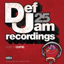 Def Jam 25, Volume 13 - Cupid (Explicit Version)/Various Artists