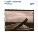 Works/Collin Walcott