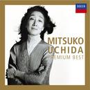 内田光子 プレミアム・ベスト/Mitsuko Uchida