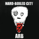 HARD-BOILED CITY/ARB