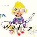 waltz/Chage
