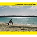 サマーヌード/ダンシング・シスター/bird
