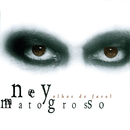 Olhos De Farol/Ney Matogrosso