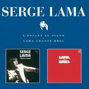 L'Enfant Au Piano / Lama Chante Brel/Serge Lama