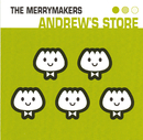 Andrew's Store/The Merrymakers