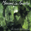Les Rendez-Vous Manques/Maxime Le Forestier