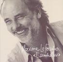 Essentielles/Maxime Le Forestier