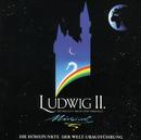 Ludwig II. - Sehnsucht Nach Dem Paradies/Original German Cast Ludwig 2