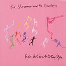 Rock, Art And The X-Ray Style/Joe Strummer & The Mescaleros