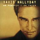 Un Paradis Un Enfer/David Hallyday