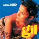 Meu Nome É Gil/Banda Beijo