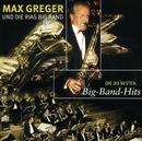 Die 20 Besten Bigband Hits/Max Greger & Orchester