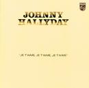 Je T'Aime Je T'Aime Je T'Aime/Johnny Hallyday