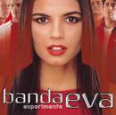 Experimenta/Banda Eva