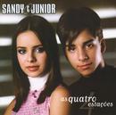 As Quatro Estações/Sandy & Junior