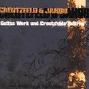 Gottes Werk Und Creutzfelds Beitrag/Creutzfeld & Jacob