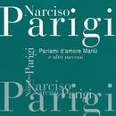 Parlami D'Amore Mariu'e Altri Successi/Narciso Parigi