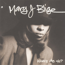What's The 411?/Mary J. Blige featuring Drake