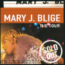 The Tour/Mary J. Blige featuring Drake