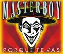 Porque Te Vas/Masterboy