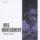 ジャズの巨人たち~スーパー・ベスト/Wes Montgomery