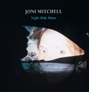 ナイト・ライド・ホーム/ジョニ・ミッチェ/Joni Mitchell