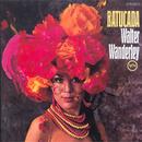 バトゥカーダ/Walter Wanderley