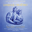 Selections From Liverpool Oratorio/Paul McCartney, Kiri Te Kanawa, Sally Burgess, Jerry Hadley, Sir Willard White, Carl Davis, Royal Liverpool Philharmonic Orchestra, Royal Liverpool Philharmonic Choir, Choristers Of Liverpool Cathedral