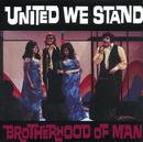 United We Stand/Brotherhood Of Man