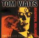 Beautiful Maladies:  The Island Years/Tom Waits
