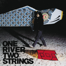 ONE RIVER TWO STRINGS/FOE
