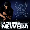 New Era ~DJ YUTAKA 30th ANNIVERSARY ALB/DJ YUTAKA