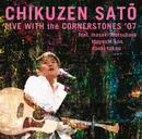 LIVE WITH the CORNERSTONES '07/佐藤竹善