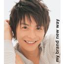 my brand new way / Awaking Emotion 8/5/小池徹平, ウエンツ瑛士