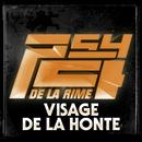 Visage De La Honte/Psy 4 De La Rime