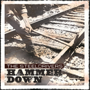Hammer Down/The Steeldrivers