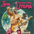 The Man From Utopia/Frank Zappa