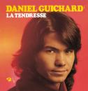 La Tendresse/Daniel Guichard