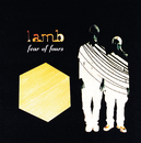 LAMB/FEAR OF FOURS/Lamb