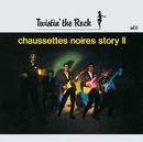 CHAUSSETTES NOIRES V/Les Chaussettes Noires