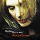 RUTH CAMERON/ROADHOU/Ruth Cameron