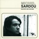 Raconte Une Histoire/Michel Sardou