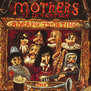 Ahead Of Their Time/Frank Zappa, The Mothers Of Invention