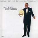 Maurice Chevalier/Maurice Chevalier