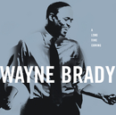 A Long Time Coming/Wayne Brady