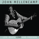 Life, Death, LIVE and Freedom (International Jewel Box)/John Mellencamp