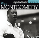 Riverside Profiles: Wes Montgomery/Wes Montgomery