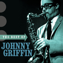 JOHNNY GRIFFIN/THE B/Johnny Griffin