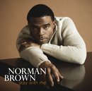 NORMAN BROWN/STAY WI/Norman Brown